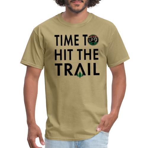 Time To Hit The Trail - Men's T-Shirt