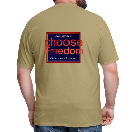 I Choose Freedom - Outside the Box - Men's T-Shirt