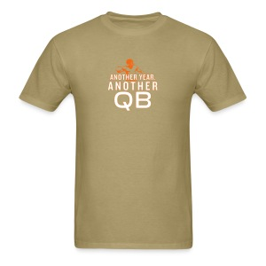 Another Year, Another QB - Men's T-Shirt