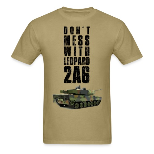 dont mess with leopard 2a6 rc tank - Men's T-Shirt