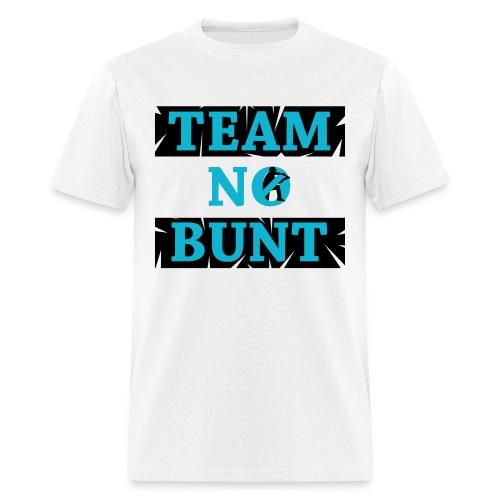 Team No Bunt - Men's T-Shirt