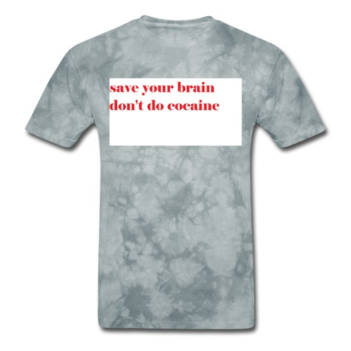 save your brain don't do cocaine - Men's T-Shirt