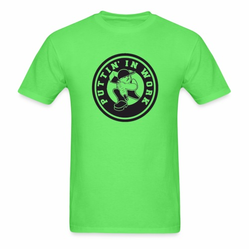 Puttin' In Work Apparel - Men's T-Shirt