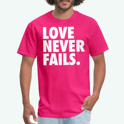 LOVE NEVER FAILS - Men's T-Shirt