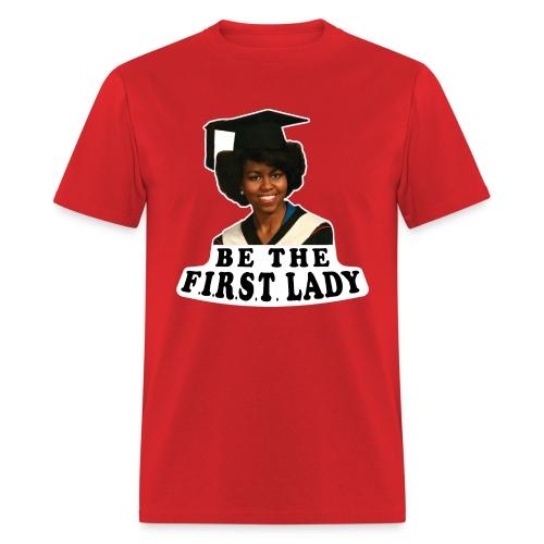 Be The F.I.R.S.T. Lady! V2 - Men's T-Shirt