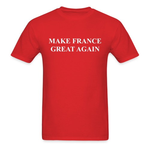 Make France Great Again - Men's T-Shirt