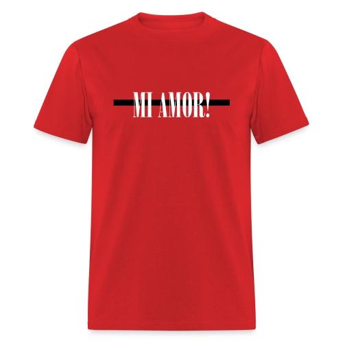Mi Amor! - Men's T-Shirt