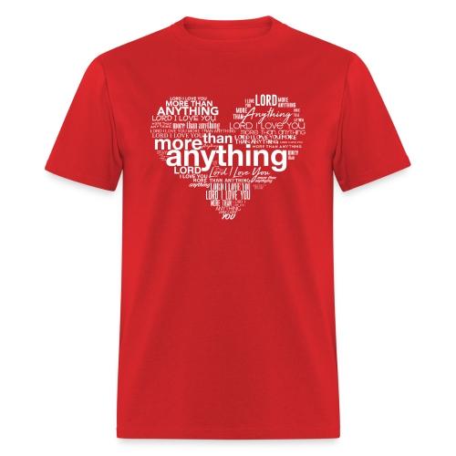 More Than Anything II - Men's T-Shirt