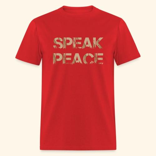 SPEAK PEACE 01 - Men's T-Shirt