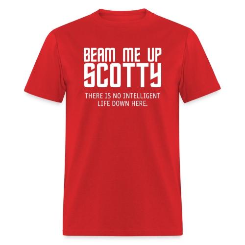 Beam Me Up Scotty - Men's T-Shirt