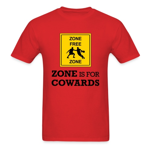 zoneisforcowards - Men's T-Shirt