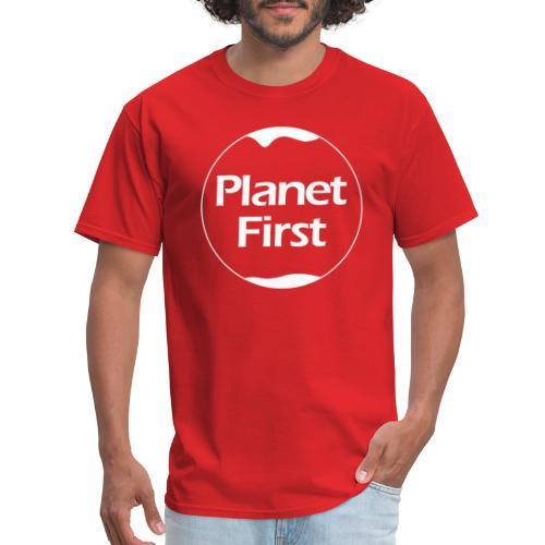 Planet First - Men's T-Shirt