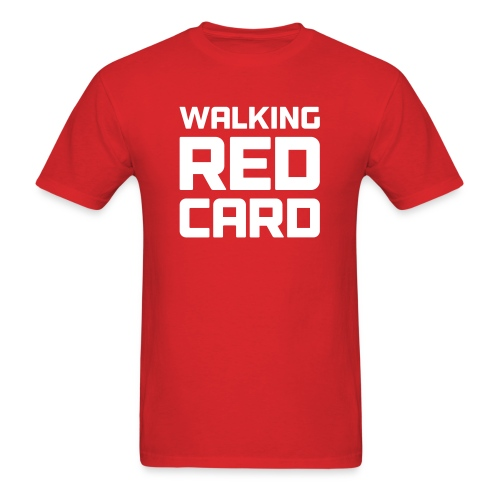 Walking Red Card - Men's T-Shirt