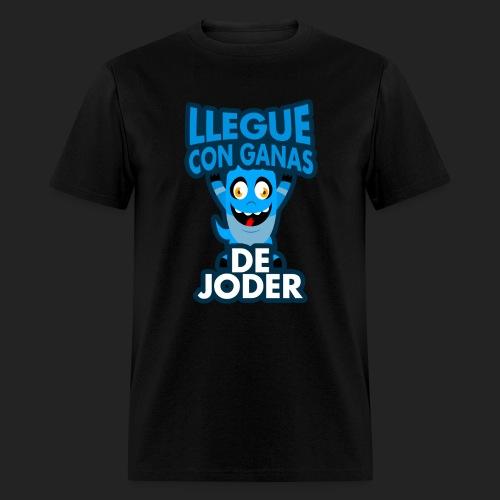 Llegue con ganas de joder - Men's T-Shirt