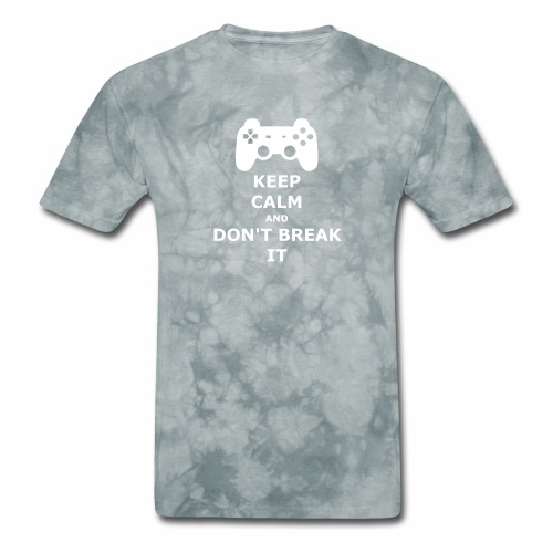 Keep Calm and don't break your game controller - Men's T-Shirt