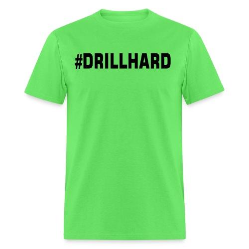 drill - Men's T-Shirt