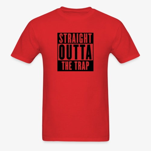 Straight Outta The Trap - Men's T-Shirt
