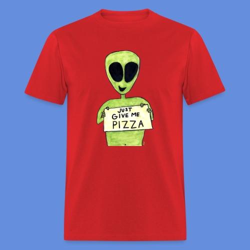 Just give me pizza Alien - Men's T-Shirt