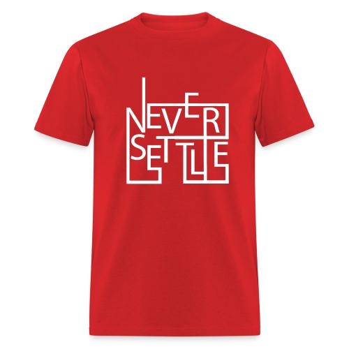 Never settle - Men's T-Shirt
