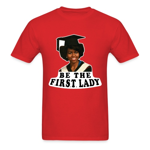 Be The F.I.R.S.T. Lady! V2 - Men's T-Shirt