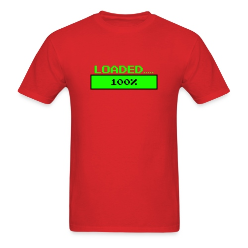 loaded shirt - Men's T-Shirt