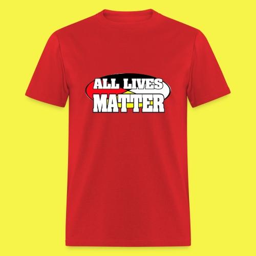 ALL LIVES MATTER - Men's T-Shirt
