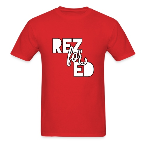 Rez For Ed Tee - Men's T-Shirt