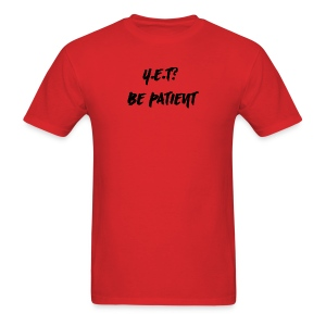 YET - Men's T-Shirt