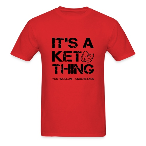IT'S A KETO THING - Men's T-Shirt