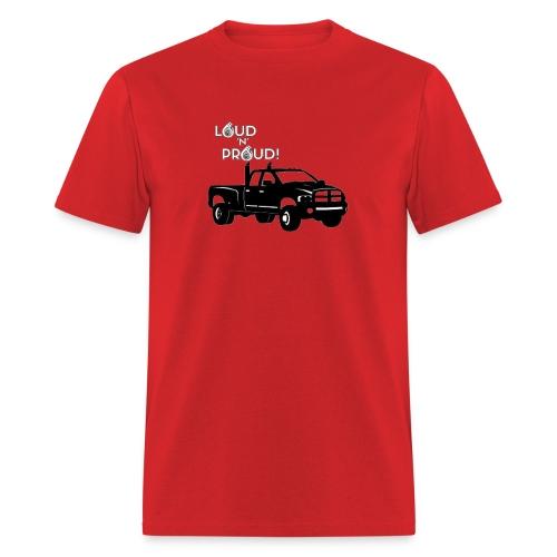 LOUD 'N' PROUD! - Men's T-Shirt