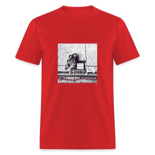 No Curb Sitting - Men's T-Shirt