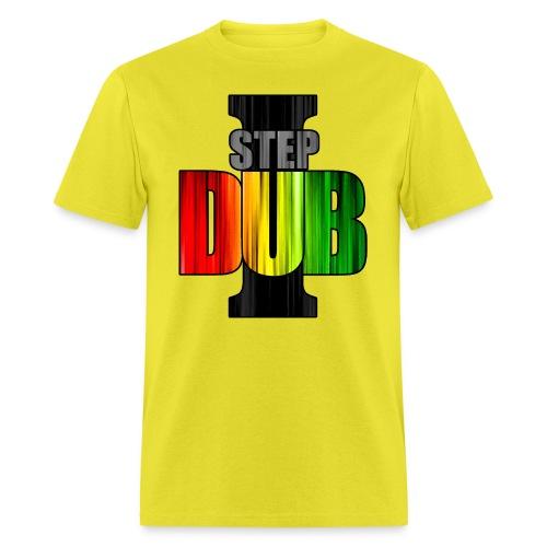 I Step Dub - Men's T-Shirt