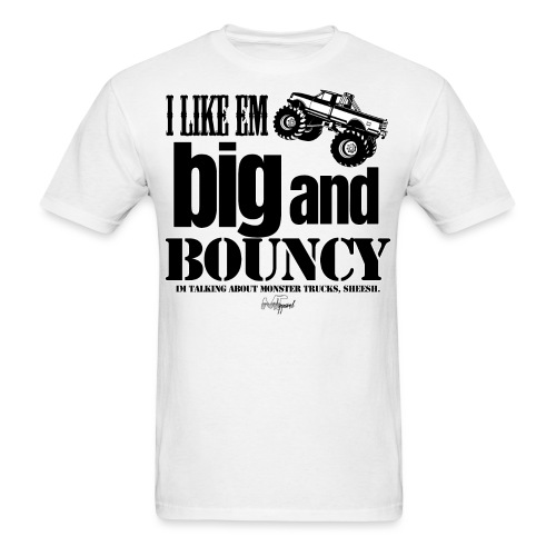 big and bouncy - Men's T-Shirt