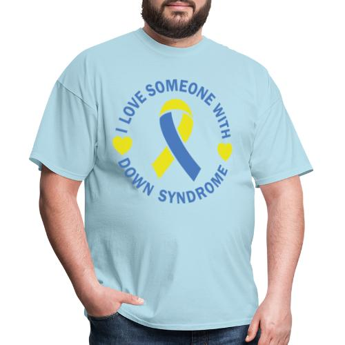 I Love Someone with Down syndrome - Men's T-Shirt
