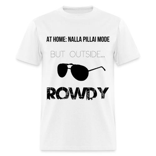 Rowdy Black - Men's T-Shirt