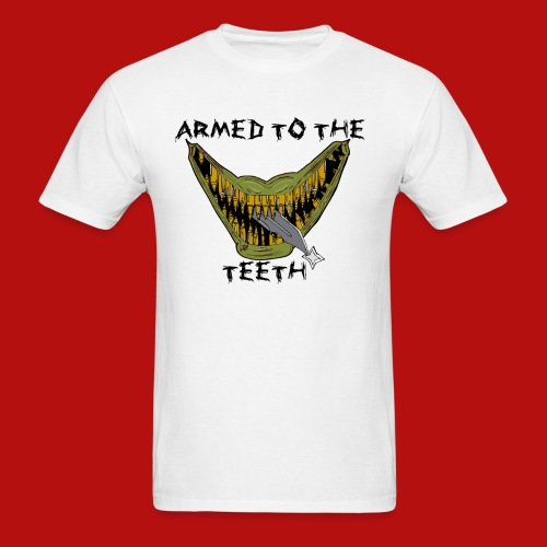 armed to the teeth - Men's T-Shirt