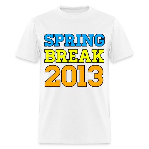 Spring Break 2013 T Shirts - Men's T-Shirt