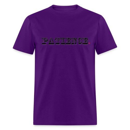 Patience Life Hack - Men's T-Shirt