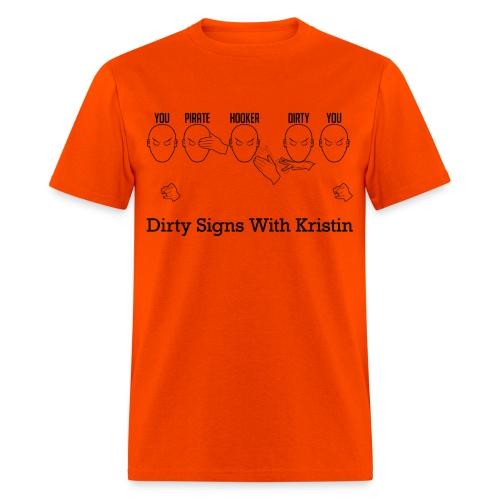 Dirty Pirate Hooker ASL - Men's T-Shirt