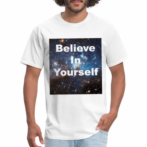 Belive in Yourself - Men's T-Shirt
