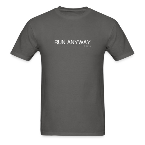 RUN ANYWAY FUCV - Men's T-Shirt