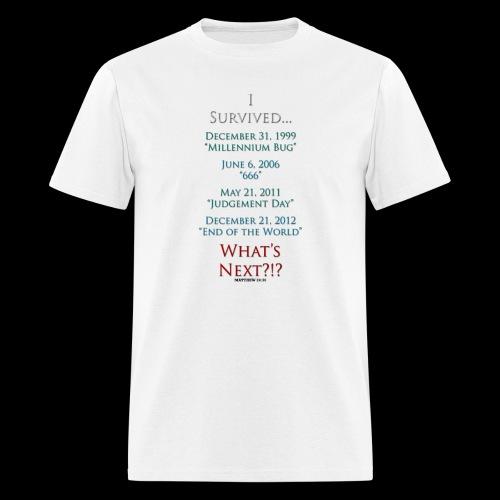 Survived... Whats Next? - Men's T-Shirt