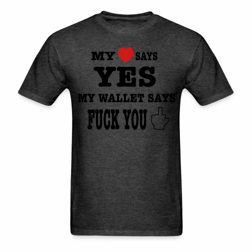 My heart says yes - Men's T-Shirt