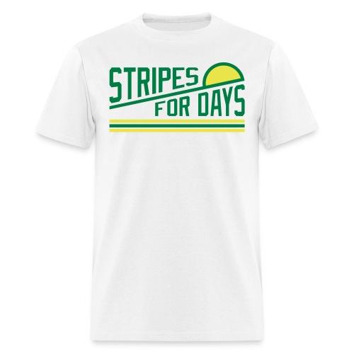 STRIPES FOR DAYS - Men's T-Shirt