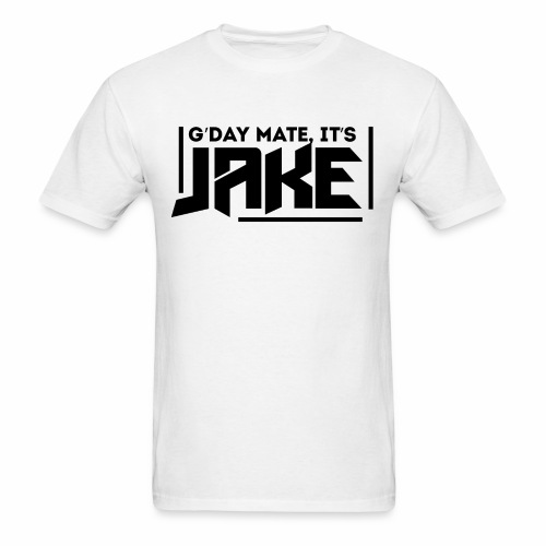 G'Day Mate It's Jake Black Logo - Men's T-Shirt