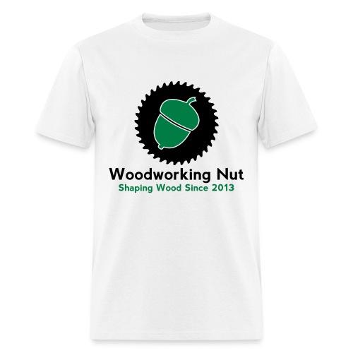 Woodworking Nut T Shirt - Men's T-Shirt