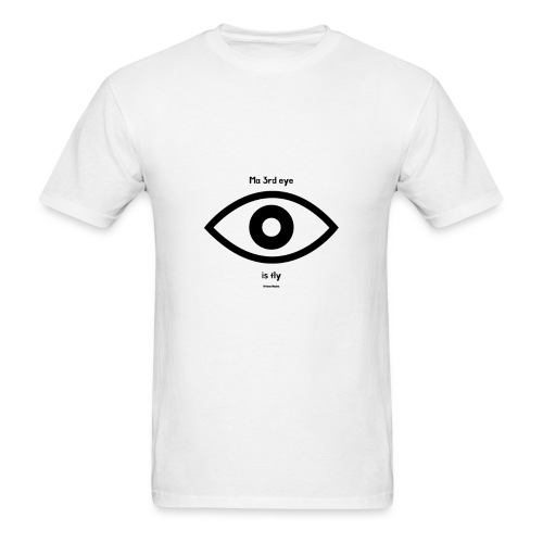 Ma 3rd eye is fly! - Men's T-Shirt