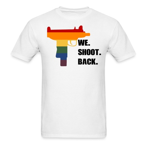 We Shoot Back! - Men's T-Shirt