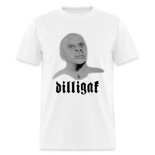 DILLIGAF - Men's T-Shirt