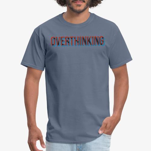 Overthinking - Men's T-Shirt